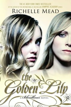 Book Purses and Reviews: Review of The Golden Lily by Richelle Mead