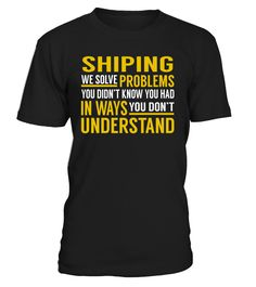 Shiping - We Solve Problems #Shiping