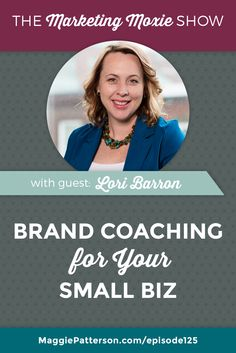 Your brand is so much more than a logo or font choice, Marketing Moxie podcast guest Lori Barron from @ComeSayHelloCom breaks down what you need to know about your small business branding to make it a success. *PIN NOW*