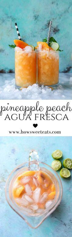 pineapple peach agua fresca I howsweeteats.com