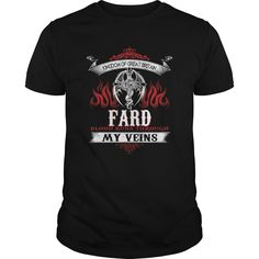 FARD Blood Runs Through My Veins (Dragon) - Last Name, Sub Name https://www.sunfrog.com/Names/111442759-353453265.html?46568