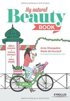 My (natural) beauty book - minceur - beauté - bien-être