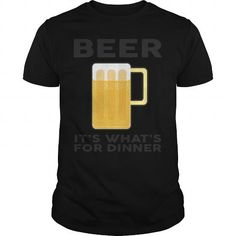 Cool and Awesome BEER It's what's for Dinner Shirt Hoodie