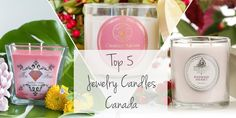 Top 5 Jewelry Candles: Canada Edition