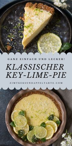 Klassisches Rezept für Key Lime Pie Key Lime Pie - prepared in the classic way with sweetened canned Lime Desserts, Summer Desserts, Sweets Recipes, Pie Recipes, Key Lime Pie Rezept, Quiche, Salted Caramel Fudge, Salted Caramels, Easy Bake Oven