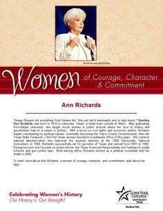 Women of Courage, Character, & Commitment - Woman of the Day: Governor Ann Richards. To read more about her, visit: http://search.ebscohost.com.lscsproxy.lonestar.edu/login.aspx?direct=true&db=brb&bquery=%26quot%3bann+richards%26quot%3b&type=0&site=ehost-live (you will need your barcode to access off-campus)