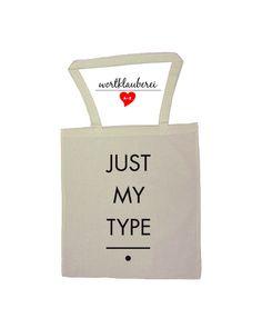 """Tragetasche aus Baumwolle mit Print """"Just my Type"""" von Wortklauberei /bag with the print """"Just my Type"""" by Wortklauberei"""