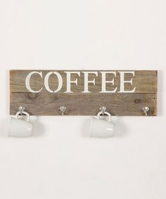 Another great find on #zulily! 'Coffee' Hanger Board #zulilyfinds