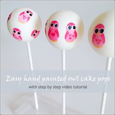 Easy tutorial that teaches how to paint owls on cake pops!