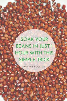 Soaking Beans, Nuts & Dried Fruits Faster Than Ever | WIN-WINFOOD.com This simple trick will show you soaking your beans can only take an hour instead of 6-12! Soaking dates just 20 minutes. No more waiting for beans, nuts & dried fruits to soak o