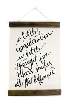 A Little Consideration Wall Hanging