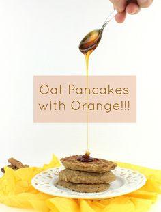 Oat Pan Cakes with  Orange!!!!
