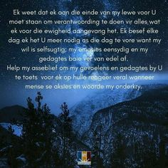 Scripture Verses, Bible, Afrikaanse Quotes, Goeie More, My King, Daily Inspiration, Forgiveness, Counseling, Psalms