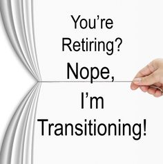 """We LOVE the article """"You're Retiring? Nope, I'm Transitioning!"""" by Kristen Houghton in our September Issue of KW Mag - this is a MUST read - it will change your outlook on """"retirement"""": http://www.amazon.com/gp/product/B01721C4D0   """"Unfortunately, most people still see a retired woman or man as a poor pitiful person who has long sad days with absolutely nothing to do and is waiting to die. That is not the case anymore."""""""