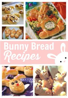 Bunny Bread Recipes for Easter