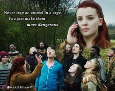 """""""Never trap an animal in a cage. You just make them more dangerous.""""   Wolfblood Season 5 Episode 9"""
