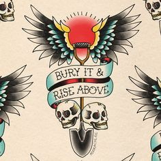 Bury It and Rise Above on Behance