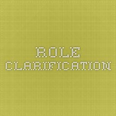 Role Clarification
