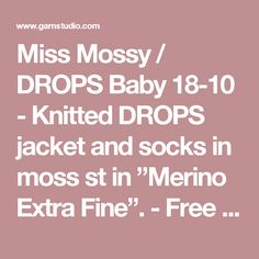 """Miss Mossy / DROPS Baby 18-10 - Knitted DROPS jacket and socks in moss st in """"Merino Extra Fine"""". - Free pattern by DROPS Design"""