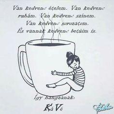 I Love Coffee, Good Morning, Humor, Funny, Quotes, Cozy, Inspiration, Figurative, Buen Dia