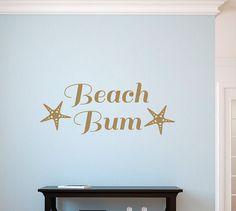 Beach Bum Decal - Beach House Wall Decal - Wall Quotes - Ocean Wall Decor - Vinyl Lettering - Coastal Charm - Island Life - Beach Cottage ARE YOU A BEACH BUM?! House Wall, Beach Cottages, Vinyl Lettering, Island Life, Beach Bum, Wall Quotes, Beach Wall Decals, California King Bedding, Vinyl Decals