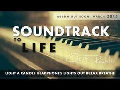 Soundtrack to Life - Chris Richter