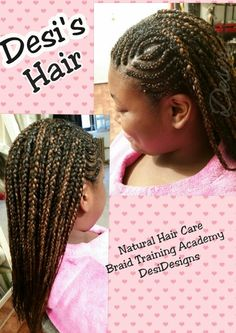 Desi's Hair Natural Hair Care* Braid Training Academy * and DesiDesigns Cornrows and Individual Braids  #2colors