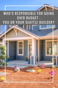 Building a new home in the Seattle area? Who's job is it to make sure you stay in budget when working with your homebuilder? http://info.powellrenovations.com/whos-responsible-for-going-over-budget-you-or-your-seattle-builder
