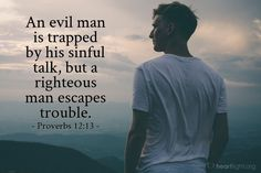 'An evil man is trapped by his sinful.' - Illustrated Bible Verse about Troubles (Proverbs Bible Scriptures, Bible Quotes, Spiritual Warfare Prayers, Todays Verse, Proverbs 12, Bible Society, Empowering Quotes, Verse Of The Day