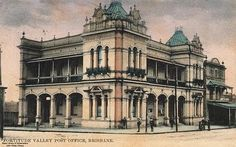 Fortitude Valley Post Office, Brisbane, Australia  Your Brisbane: Past and Present
