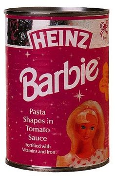 In 1997, Heinz apparently released a canned Barbie pasta.
