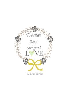 do small things with great love mother teresa free printable.png - File Shared from Box
