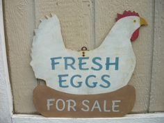 Vintage Farm Trade Sign Fresh Eggs for Sale Primitive Metal Folk Art Old Antique Chicken Signs, Chicken Art, Chicken Houses, Chicken Coops, Fresh Chicken, Barn Board Signs, Farm Signs, Farmers Market Display, Eggs For Sale