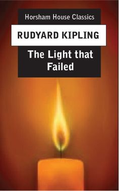 Buy The Light That Failed by Rudyard Kipling and Read this Book on Kobo's Free Apps. Discover Kobo's Vast Collection of Ebooks and Audiobooks Today - Over 4 Million Titles! Story Writer, If Rudyard Kipling, Short Stories, Fails, Fiction, Make Mistakes, Fiction Writing, Science Fiction