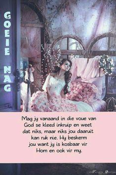 Good Night Prayer, Good Night Blessings, Good Morning Good Night, Good Night Quotes, Evening Greetings, Afrikaanse Quotes, Goeie Nag, Christian Messages, Good Night Sweet Dreams