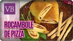 Receita de Rocambole de Pizza - Você Bonita (10/01/17)