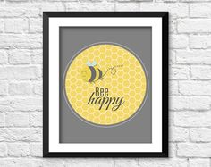 Hey, I found this really awesome Etsy listing at https://www.etsy.com/listing/199378120/bee-happy-nursery-art-bee-typography