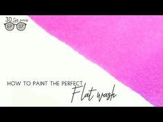 לעבוד על זה! 7Watercolor Flat Wash: Painting The7 Perfect Wash (Beginner's Series Ep.#07) - YouTube