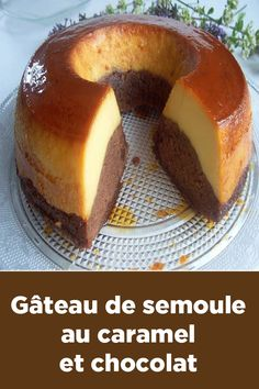 Semolina cake with caramel and chocolate Source by cchaffotte Semolina Cake, Vegan Recipes, Cooking Recipes, Cake Cookies, Chocolate Cake, Deserts, Food And Drink, Nutrition, Ethnic Recipes