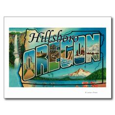 Shop Hillsboro, Oregon - Large Letter Scenes Postcard created by LanternPress. Personalize it with photos & text or purchase as is! Photo Postcards, Vintage Postcards, Hillsboro Oregon, Visit Oregon, Cannon Beach, Oregon Travel, Large Letters, Travel Memories, Oregon Coast