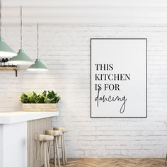 This Kitchen Is For Dancing Print - Britta Feemers - This Kitchen Is For Dancing Print A typography print displaying the comical phrase 'This Kitchen Is For Dancing', pairs well with our photography prints or other typography prints.
