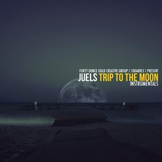 """Juels – """"Trip To The Moon"""" (Free Beat Tape)"""