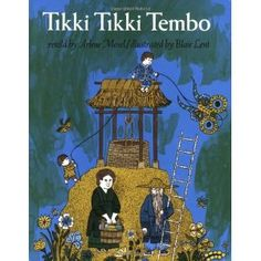 Tikki Tikki Tembo (Paperback) http://www.amazon.com/dp/0312367481/?tag=wwwmoynulinfo-20 0312367481