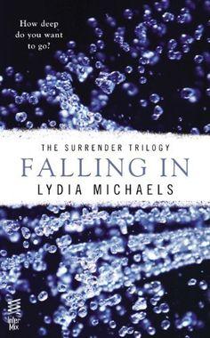 Falling In: (Intermix) (The Surrender Trilogy) by Lydia Michaels, http://www.amazon.com/dp/B00BSY6UAQ/ref=cm_sw_r_pi_dp_ZdZnsb1G6Z983