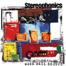 Takes me back some. Top album - top band. Stereophonics - Word Gets Around