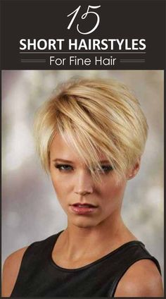 15 Short Hairstyles For Fine Hair