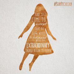 El Puffs. Frases inspiracionales de #MissPeregrine #StayPeculiar