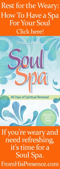 When you need rest for the weary, here's how to have a spa for your soul. Get Sharla's free soul spa kit too!
