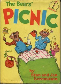 The Bears' Picnic by Stan and Jan Berenstain.  My favorite book when I was little.