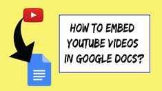 How to Embed YouTube Videos in Google Docs? Google Docs, Seo Tips, Videos, Youtube, Blog, Blogging, Youtubers, Youtube Movies